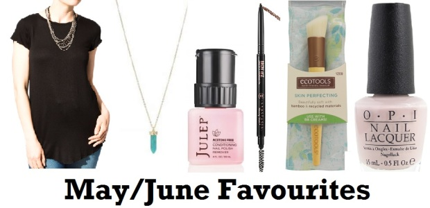 May June Favourites